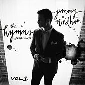 The Hymns Sessions, Vol. 1. by Jimmy Needham