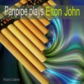 Panpipe Plays Elton John by Ricardo Caliente