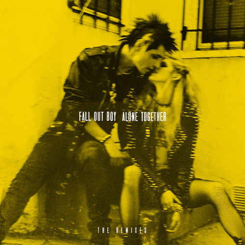 Alone Together by Fall Out Boy