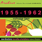 New Directions (Nouvelles orientations)  1955-1962 Vol. 2 by Various Artists