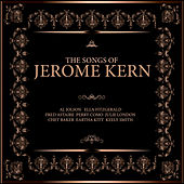 The Songs of Jerome Kern von Various Artists