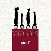 Sind' by Faraualla