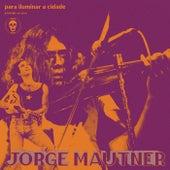 Pra Iluminar A Cidade de Jorge Mautner