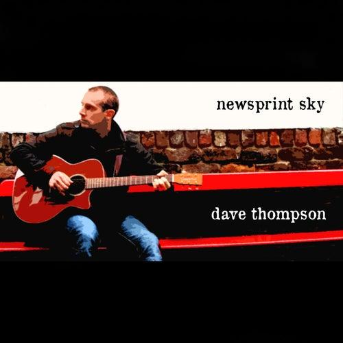 Newsprint Sky by Dave Thompson