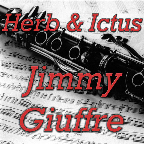 Herb & Ictus by Jimmy Giuffre