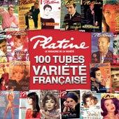 Platine, les 100 Tubes de la Variété Française de Various Artists