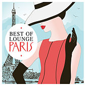 Best Of Lounge Paris, Vol. 2 by Various Artists