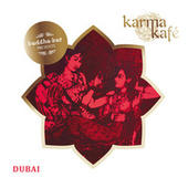 Buddha Bar presents Karma Kafé Dubaï de Various Artists