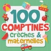 100 Comptines crèches et maternelles by Various Artists