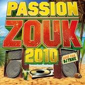 Passion Zouk 2010 de Various Artists