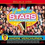 Double d'Or Nouvelles Stars De l'Accordéon, Vol. 2 (Sélection recommandée par André Verchuren) by Various Artists