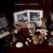 Montreuil - EP by Team Ghost