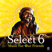 Select 6 - Music For Our Friends by Various Artists