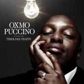 Tirer des traits - single de Oxmo Puccino