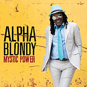 Mystic Power von Alpha Blondy