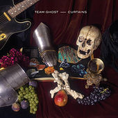 Curtains - EP by Team Ghost