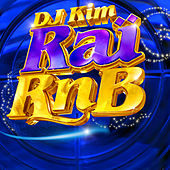 Raï RnB 2013 by Various Artists