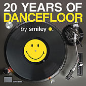 20 Years Of Dancefloor by Smiley de Various Artists