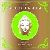 Siddharta - Dubaï by Various Artists