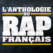 L'Anthologie du Rap Français by Various Artists
