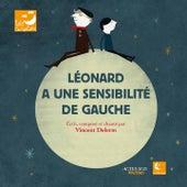 Léonard a une sensibilité de gauche de Vincent Delerm