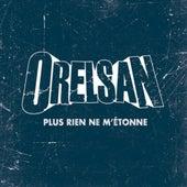 Plus rien ne m'étonne - single de Orelsan