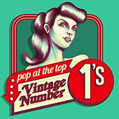 Pop at the Top - Vintage Number 1's di Various Artists