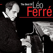 The Best Of Léo Ferré de Leo Ferre