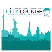 City Lounge Volume 9 (Paris / London / New York / Berlin) de Various Artists