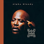 SOS Guerres Tribales - Remastered Edition von Alpha Blondy
