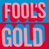 Fool's Gold (Bonus Version) de Fool's Gold