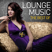 Lounge Music - The Best Of by Various Artists