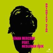Brightest Star (feat. Neslihan Işık) by Sinan Mercenk