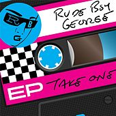 Take One EP by Rude Boy George
