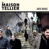 Suite Royale - single de La Maison Tellier