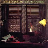High & Outside von Steve Goodman