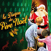 Le Disque Du Père Noël by Various Artists