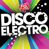 Disco Electro (by FG) by Various Artists