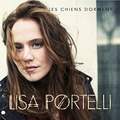 Les chiens dorment - Single de Lisa Portelli