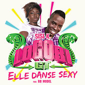 Elle Danse sexy (feat. BB Model) - single de SisiK