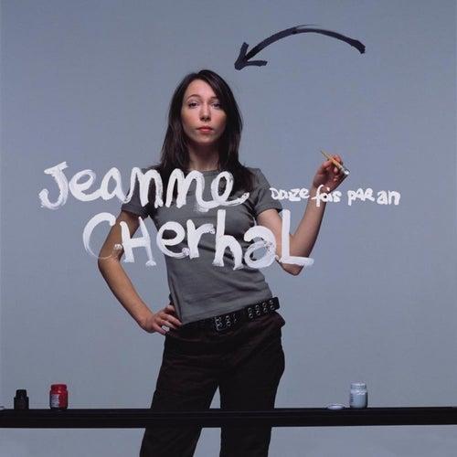 Douze fois par an by Jeanne Cherhal