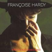 Tirez Pas Sur L'Ambulance de Francoise Hardy