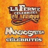 Célébrités - Single by Magic System