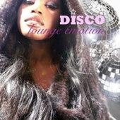 Disco Lounge Emotion von Various Artists