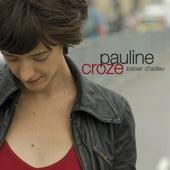 Baiser D'Adieu - Single de Pauline Croze