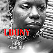 Nina Simone Interviews with Ebony Moments (Live Interview) de Nina Simone