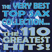 The Very Best Top Sax Collection... The 110 Greatest Hits! von Various Artists