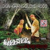 Chango Bizzness de Don Changolini 4000