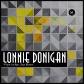 When the Sun Goes Down di Lonnie Donegan