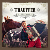 Alpentainer von Trauffer